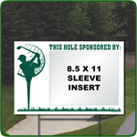 18'' x 12'' Golf Hole Sponsor Sign with Clear Sleeve