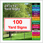 24 x 12 Yard Sign - Corrugated Plastic - 100 Signs
