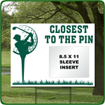 Reusable Closest to the Pin Sign for Golf Outings
