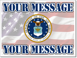 Air Force Yard Sign Template. Customize with your personal message.