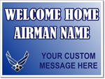 Air Force Yard Sign Template. Welcome Home your Airman.