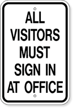 All Visitors Must Sign In At Office