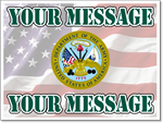 Army Yard Sign Template. Customize with your personal message.