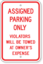 Assigned Parking Only Violators Will Be Towed At Owner's Expense Sign