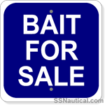 Bait For Sale - 12x12 Marine Sign