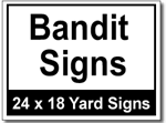 Bandit Signs - 100 Signs and Stakes 24x18