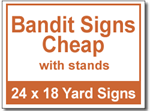 Bandit Signs Cheap with Stands - 50 Signs and Stakes 24x18