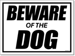 Beware of Dog Yard Signs. You choose the print color.