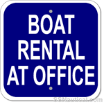 Boat Rental At Office - 12x12 Marine Sign