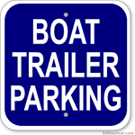 Boat Trailer Parking - 12x12 Marine Sign