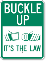 Buckle Up It's The Law 18 x 24