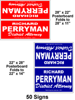 Cheap political signs.  Poster board yard signs.