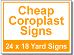 Cheap Coroplast Signs - 25 Signs and Stakes 24x18