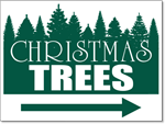 Christmas Trees with Arrow - 24 x 18 Yard Sign