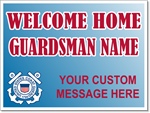 Coast Guard Yard Sign Template. Welcome Home Your Guardsman.