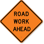 Road Work Ahead Sign 24 x 24