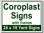 Coroplast Signs with Frames - 25 Signs and Stakes 24x18