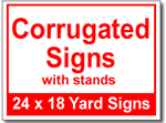 Corrugated Signs with Stands - 100 Signs and Stakes 24x18