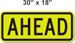 Crosswalk AHEAD Sign 30 x18