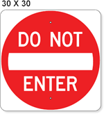 Do Not Enter Sign 30 x 30