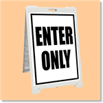 Econo Classic Sign - Enter Only