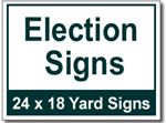 Election Signs - 25 Signs and Stakes 24x18