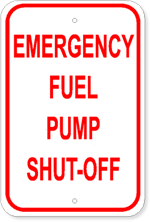 Emergency Fuel Pump Shut-Off - 12x18 Marine Sign