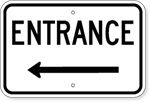 Parking Lot Entrance Sign with Left Arrow