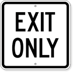 Parking Lot Exit Only Sign - 18 x 18