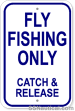 Fly Fishing Only Catch and Release - 12x18 Marine Sign