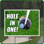 Golf Outing Hole In One Full Color Sign