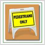 ZQuick Sign - Pedestrians Only