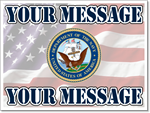 Navy Yard Sign Template. Customize with your personal message.