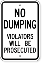 No Dumping Violators Will Be Prosecuted