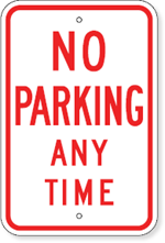 No Parking Sign Any Time