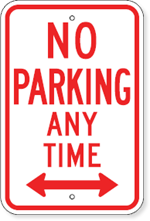 No Parking Any Time Sign with Bi-Directional Arrow
