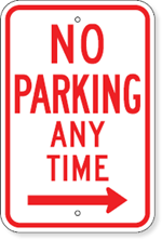 No Parking Any Time Sign with Right Arrow