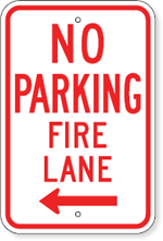 No Parking Fire Lane with Left Arrow Sign