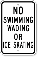 No Swimming Wading Or Ice Skating Sign