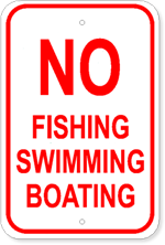 No Fishing Swimming Boating - 12x18 Marine Sign