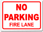 No Parking Fire Lane 24x18 Yard Sign - 1 Color