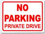 No Parking Private Drive 24x18 Yard Sign - 1 Color