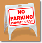 ZQuick Sign - No Parking Private Drive