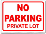 No Parking Private Lot 24x18 Yard Sign - 1 Color