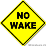 No Wake Sign 24'' x 24'' Yellow Diamond
