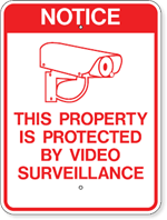 Notice This Property Is Protected By Video Surveillance 18 x 24