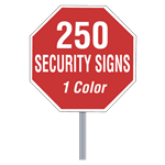 Buy 250 Custom One Color Octagon Shaped Security Signs