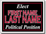 Political Yard Sign Design P42 - Two Color Yard Sign