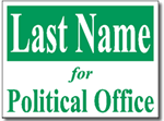 Political Signs with Stands - Design PSSW4 - One Color Political Design