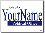 Political Signs with Stands - Design PSSW5 - One Color Yard Sign Design